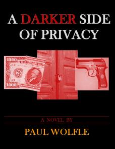 "The cover of ""A Darker Side Of Privacy."""